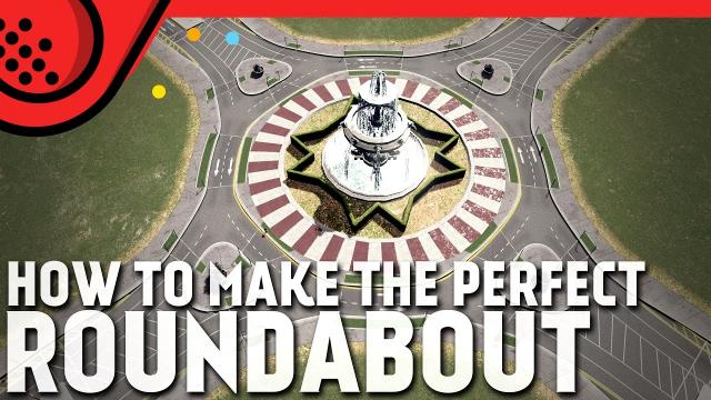 How to make the perfect roundabout in Cities: Skylines