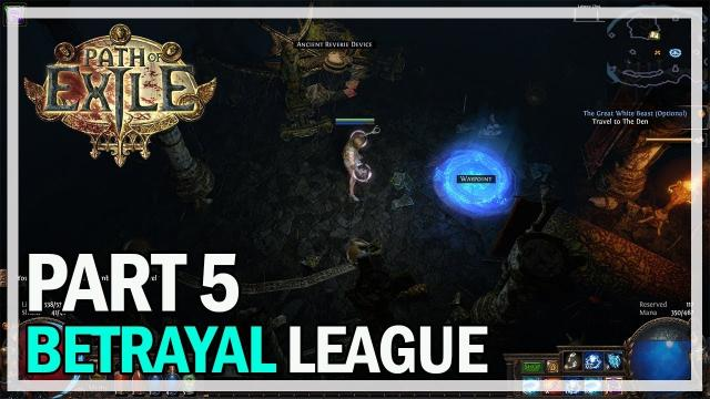 Path of Exile - Betrayal League Let's Play Part 5 - Vaal