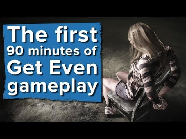 The first 90 minutes of Get Even gameplay - Live stream