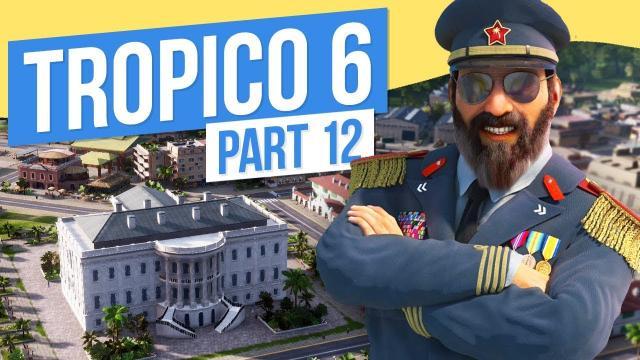 WHITE HOUSE // Tropico 6 - Part 12