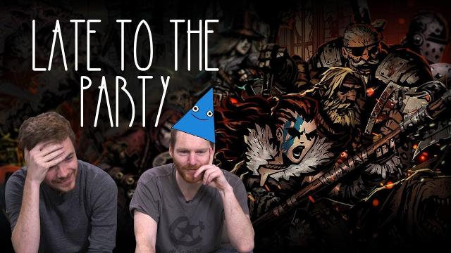 Let's Play Darkest Dungeon - Late to the Party