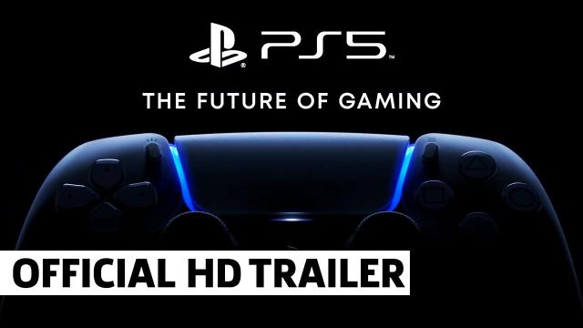 PlayStation 5 - The Future Of Gaming Teaser Trailer