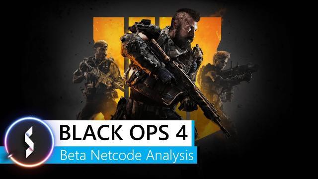 Black Ops 4 Beta Netcode Analysis