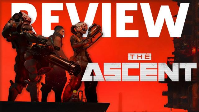 The Ascent Review