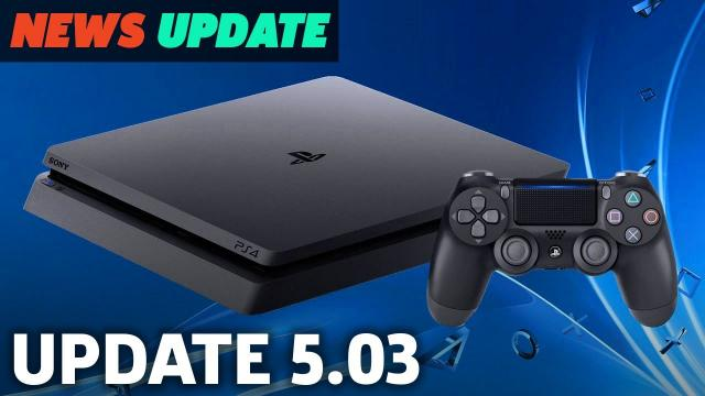 PS4 Update 5.03 Out Now! Here's What It Does (Not Much) - GS News Update