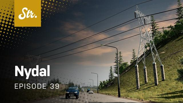 Power Lines (Part 1) — Cities Skylines: Nydal — EP 39