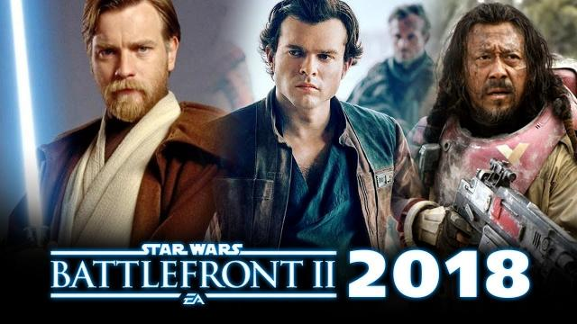 Star Wars Battlefront 2 DLC 2018 and 2019: What We Want! Clone Wars, Han Solo and Rogue One!