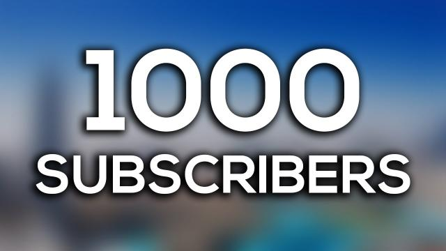 1000 subscribers special thank you all 4of4