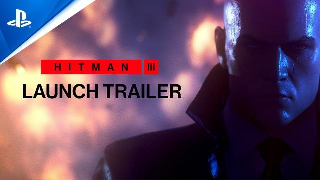 HITMAN 3 | Launch Trailer | PS4, PSVR