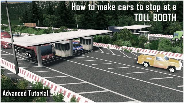 How to make cars to stop at the Toll Booth - Cities Skylines: Advanced Tutorial