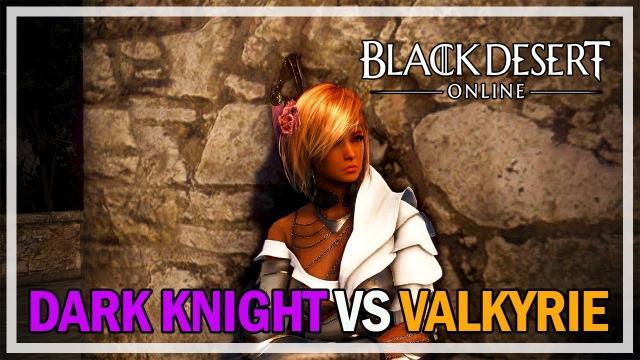 Black Desert Online - Dark Knight vs Valkyrie PvP Duel Practice