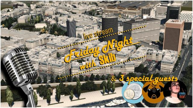 #108 Friday Night with Skib, 2$20, Rik4000, PugGaming | Giveaways Keys for Cities Skylines