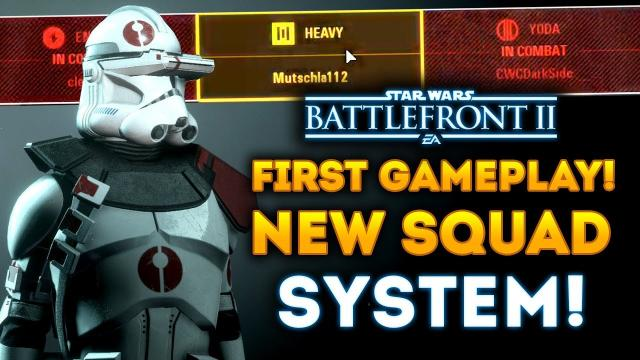 FIRST GAMEPLAY of New Squad System! Does It Work? First Reactions! - Star Wars Battlefront 2