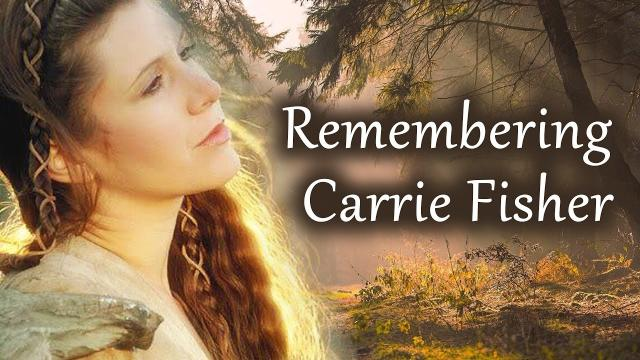 Remembering Carrie Fisher - Our Star Wars Princess