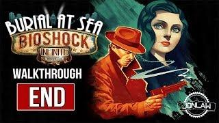Burial at Sea DLC Bioshock Infinite Walkthrough - ENDING&ACHIEVEMENTS - Gameplay&Commentary
