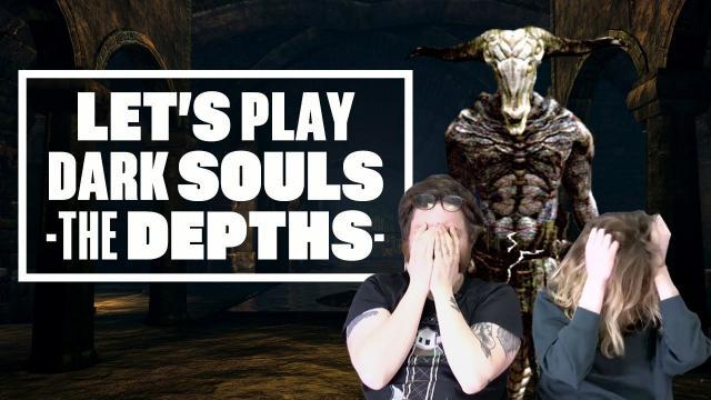 Let's Play Dark Souls Episode 4 - The Depths