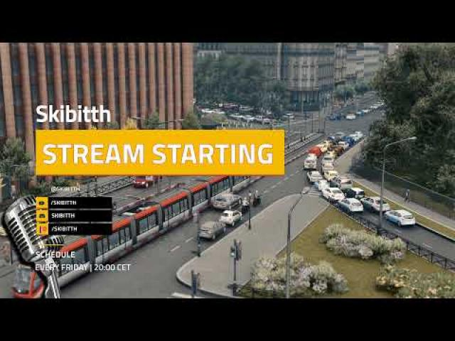 #100th Live Stream! Cities Skylines and Transport Fever!