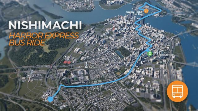 Cities Skylines: Nishimachi Realistic Bus Ride - Harbor Express [4K]