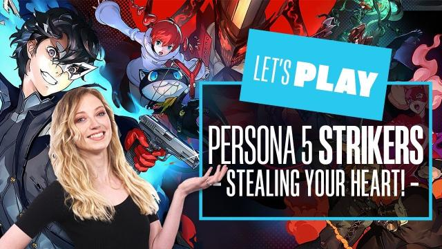 Let's Play Persona 5 Strikers - PERSONA 5 STRIKERS SWITCH GAMEPLAY