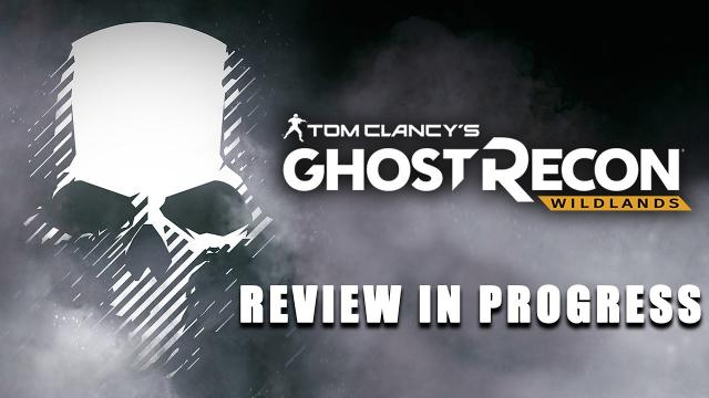 Ghost Recon: Wildlands Review in Progress