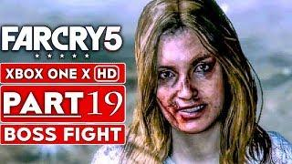 FAR CRY 5 Gameplay Walkthrough Part 19 [1080p HD Xbox One X] BOSS FIGHT - No Commentary