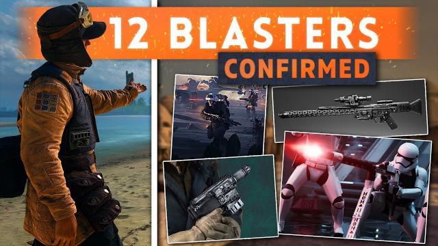 ► 12 CONFIRMED BLASTERS! - Star Wars Battlefront 2