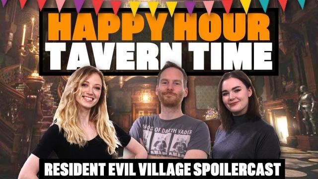Team Eurogamer's Resident Evil Village Spoilercast - Happy Hour Tavern Time - CASTLE DIMITRESCU