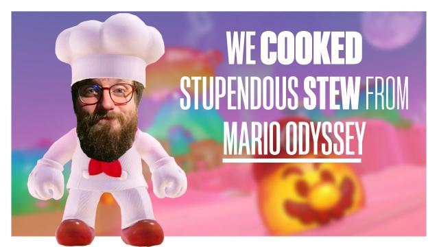 We cooked Stupendous Stew from Super Mario Odyssey