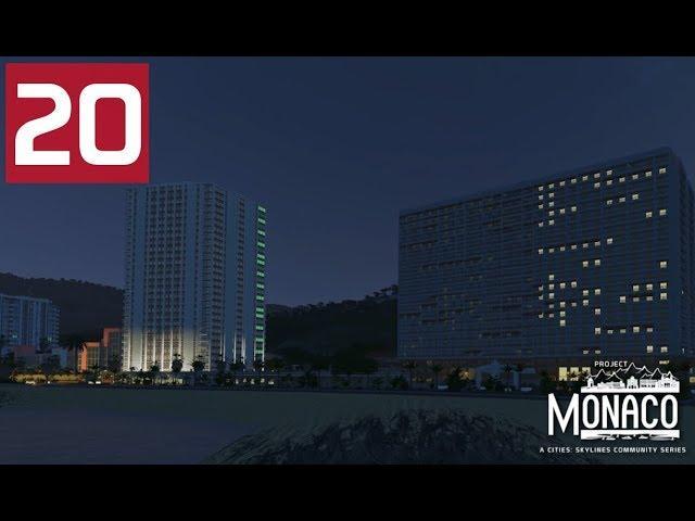 Av. Princesse Grace - Cities: Skylines: Project: Monaco - EP 20