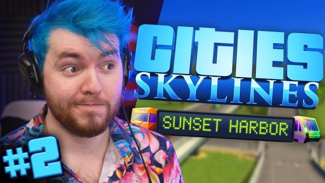 I HOPE THIS WORKS! | Cities: Skylines SUNSET HARBOR (#2)