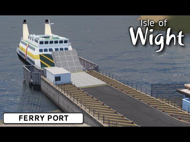 Ferry Port - Cities: Skylines: Isle of Wight - 01