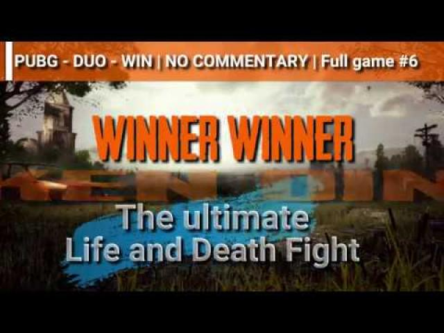 PUBG - DUO - WIN   NO COMMENTARY   Full game #6