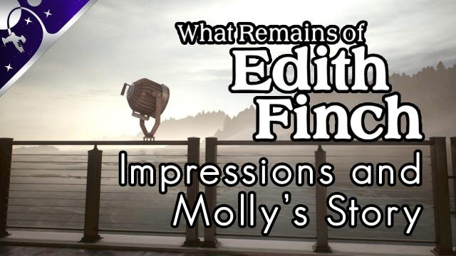 What Remains of Edith Finch: Initial Impressions and Molly's Story [4K]