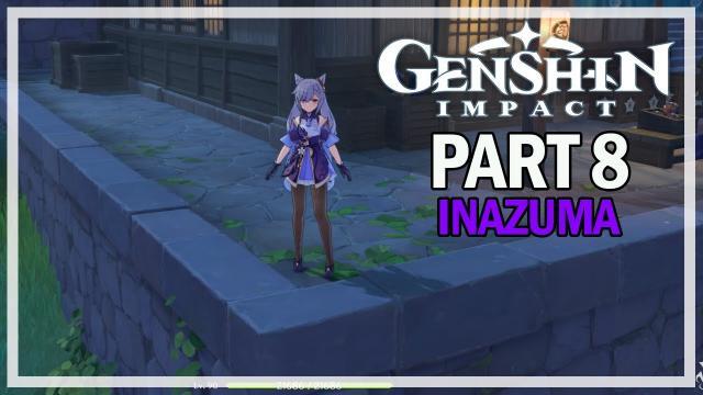 Genshin Impact - Inazuma Let's Play Part 8 - Yoimiya Story