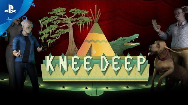 Knee Deep - Launch Trailer | PS4