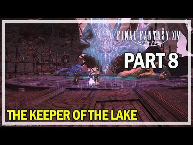 Final Fantasy 14 - Let's Play Episode 8 - The Keeper of the Lake Dungeon