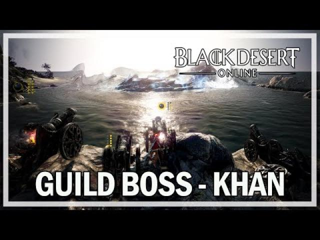 Black Desert Online - Guild Sea Boss Khan Gameplay (with Espers)