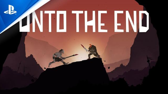 Unto The End - Release Date Trailer | PS4