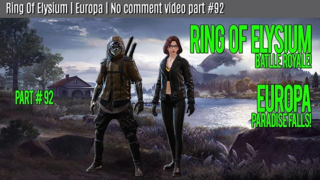Ring Of Elysium | Europa | No comment video part #92