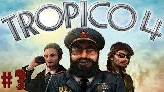 Tropico 4 - Walkthrough - Part 3 - Into the Spotlight (PC) [HD]