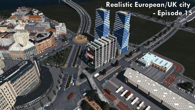 Cities: Skylines - Realistic European/UK City [EP.15] - Roundabout, pedestrian bridge & modern life