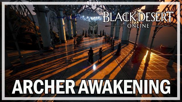 Black Desert Online Remastered - Archer Awakening Quests