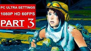 RECORE Gameplay Walkthrough Part 3 [1080p HD 60FPS PC ULTRA SETTINGS] - No Commentary