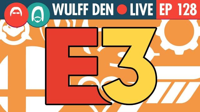 Which conference won? (The E3 2018 Show) - WDL Ep 128