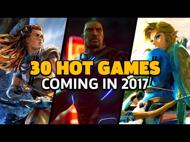 Games We are Exited to Play in 2017