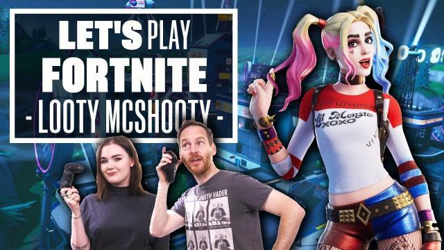 Let's Play Fortnite: LOOTY MCSHOOTY