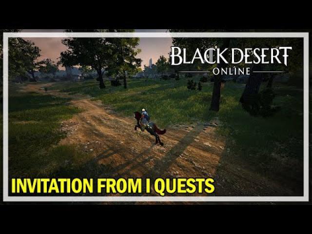 Black Desert Online - Invitation from I Quests & Scroll Bosses