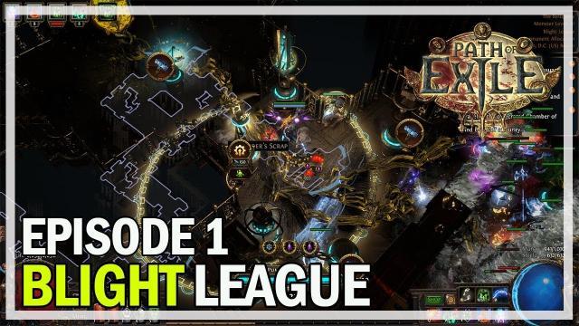 Path of Exile - Blight League Lets Play Part 1 - Necromancer