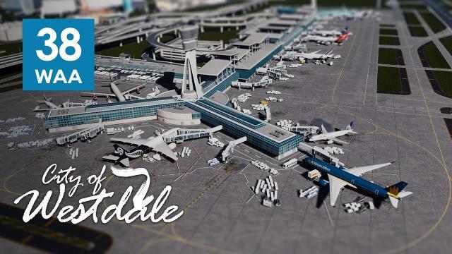 Cities Skylines Westdale EP38 - Antar International Airport [PART 1]