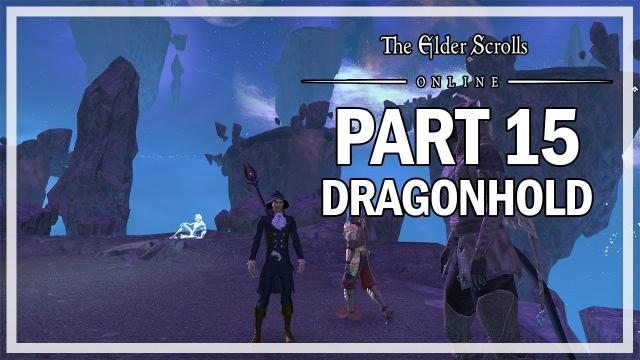 The Elder Scrolls Online Dragonhold - Let's Play Part 15 - Kaalgrontiid